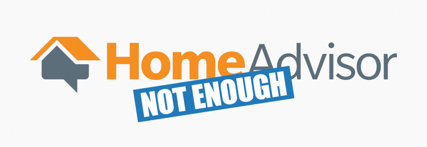 HomeAdvisor Isn't Enough for Your Web Presence