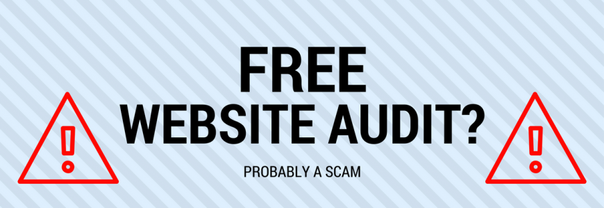 Free Website Audit? Probably a Scam